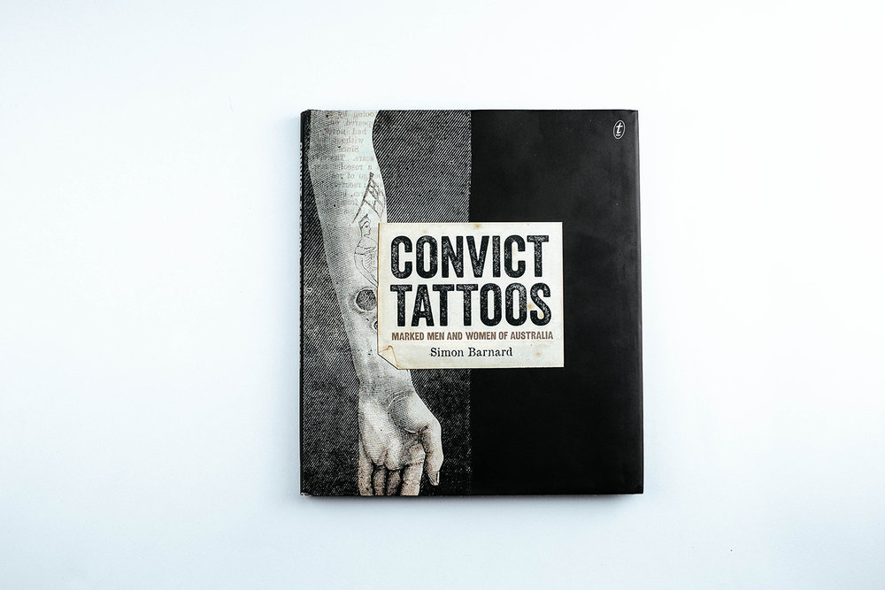 Simon Barnard's new book,  Convict Tattoos: Marked men and women of Australia