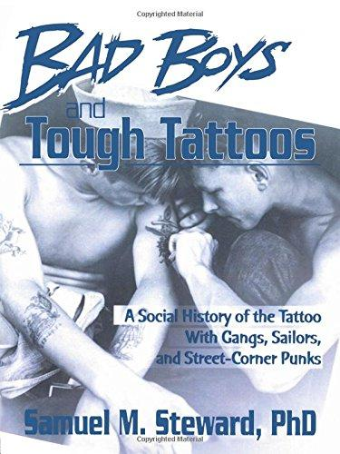 Samuel Steward Bad Boys and Tough Tattoos.