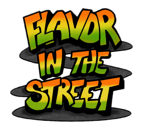 Flavor In The Street