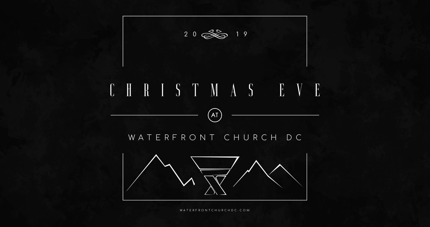 Christmas Eve Service 2019 Near Me Waterfront Church | Christmas Eve Service — Waterfront Church