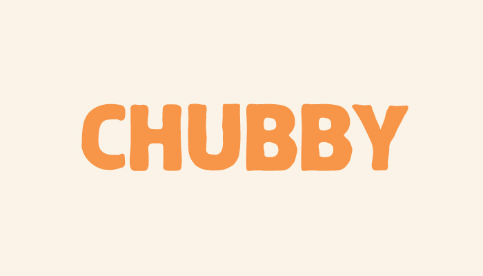 Chubby Font Download