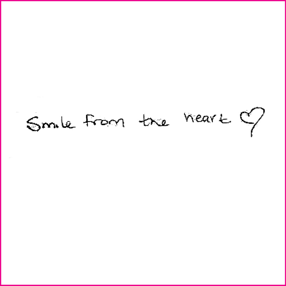 Smile from the heart