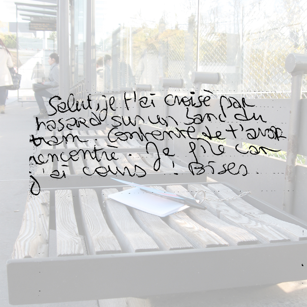 Hey, I came across you on a tram bench. Glad to have found you. I have to run 'cos I have class! Kisses