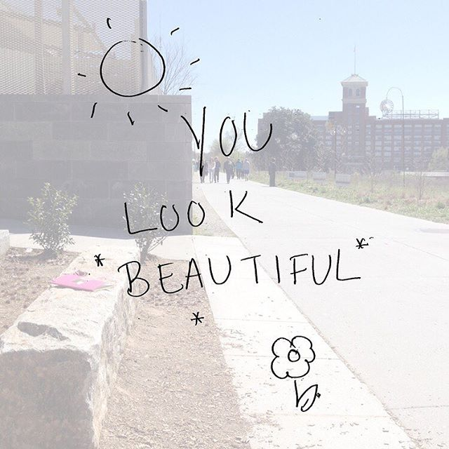 """You look beautiful."""