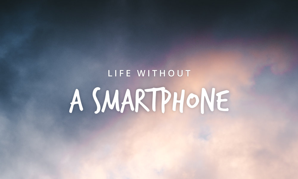 Life-Without-A-Smartphone.jpg