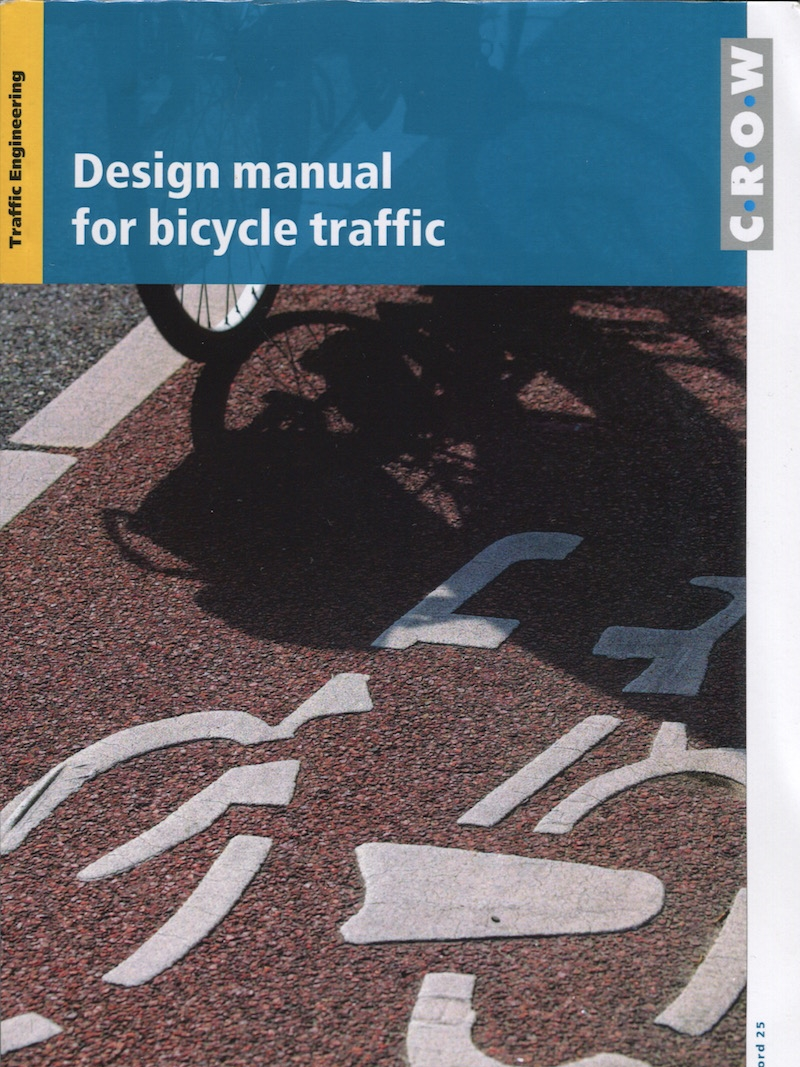 CROW's  Design Manual for Bicycle Traffic