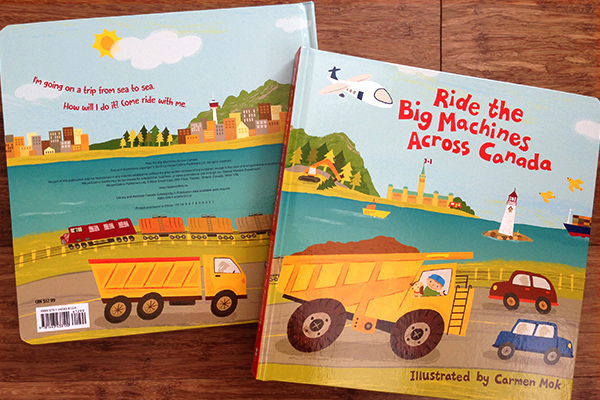 """Ride The Big Machines Across Canada"" was published by HarperCollins Canada"