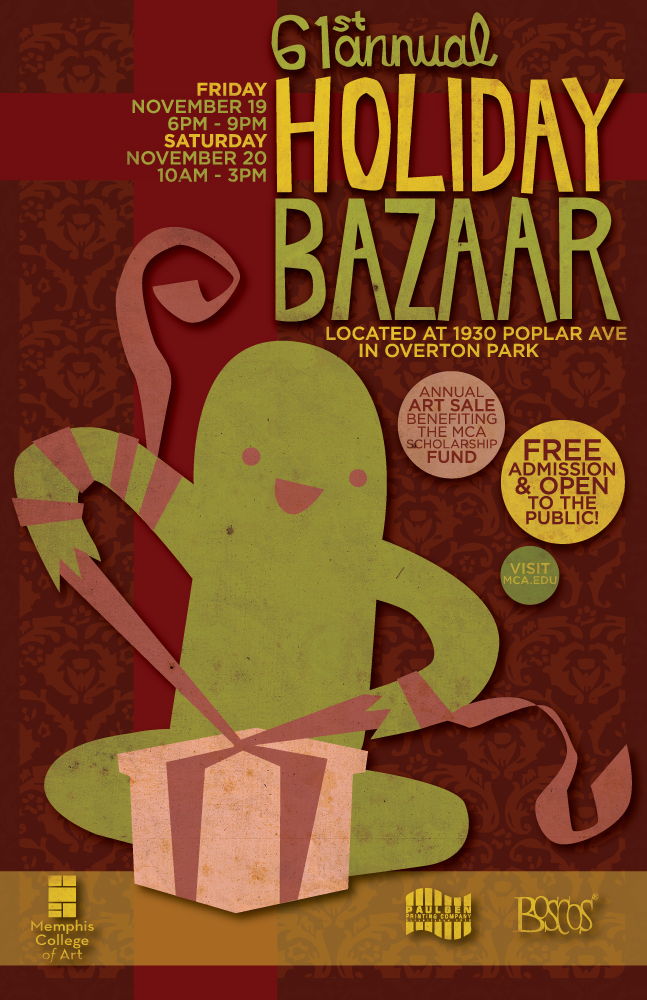 My design was chosen for Memphis College of Art's Holiday Bazaar promotion. Fiddling with simplified vectored illos, paper texture, & drop shadows.