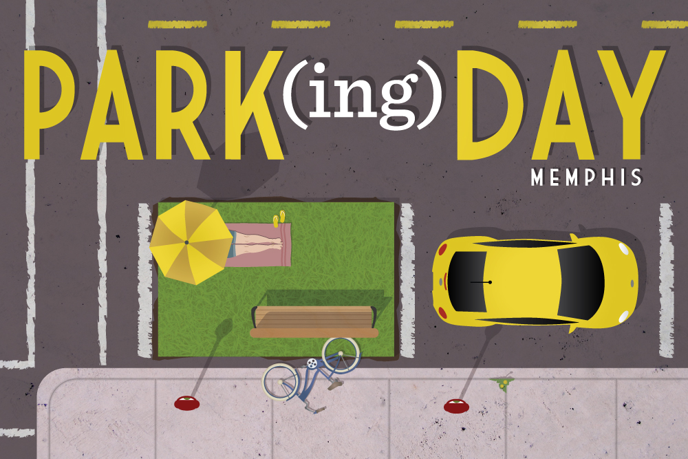 4x6 promotional card for Park(ing) Day in Memphis next month, where citizens will be reclaiming parking spaces on Peabody Place and temporarily transforming them into miniature parks for public enjoyment.