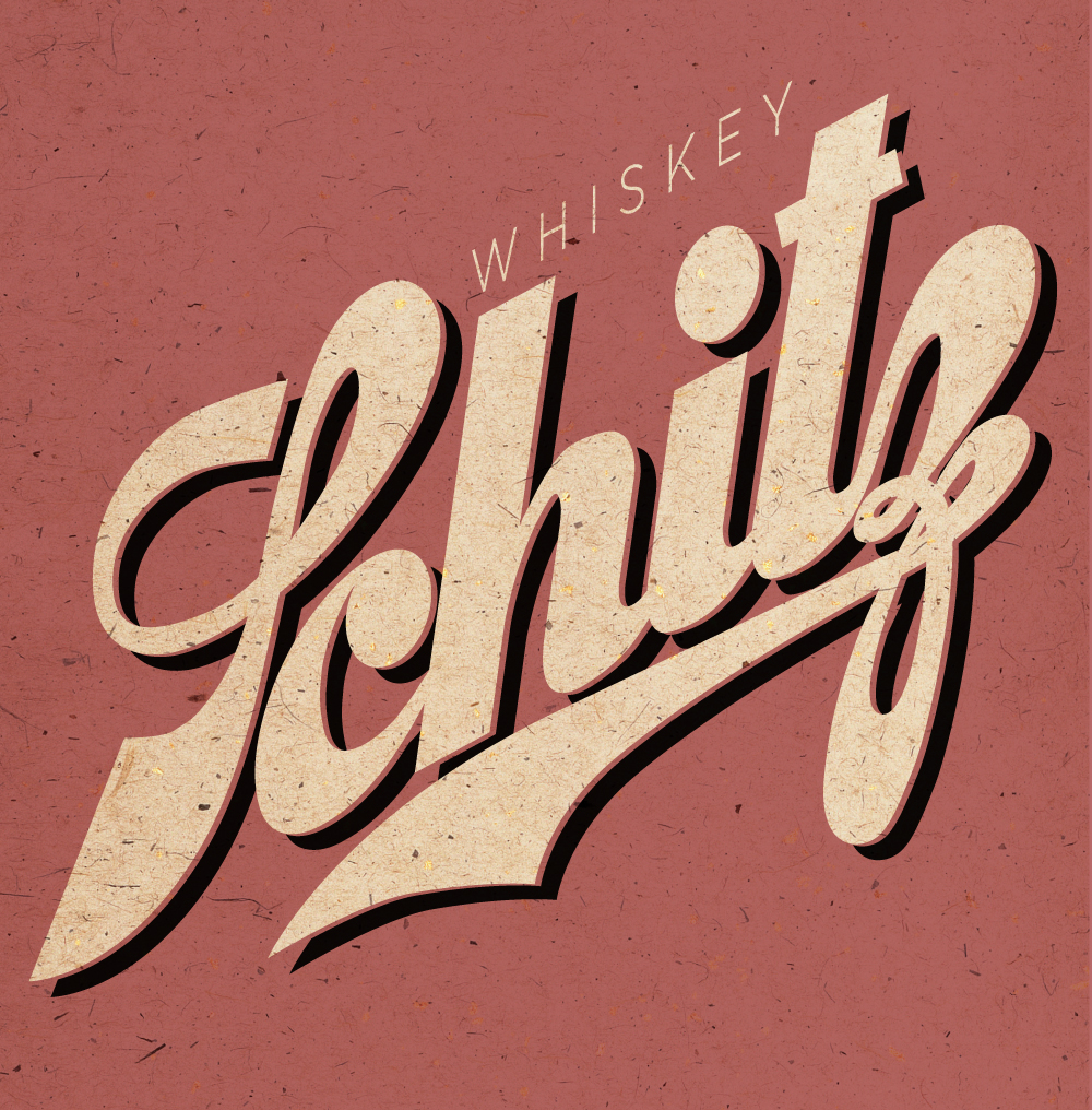 theelectricbeef: Typography Tuesday Whiskey Schitz by Lauren Rae Holtermann On the Beef again this week. I think this design should be put onto shirts pretty immediately.