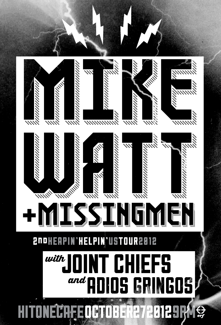 Poster for the Mike Watt show this month at the Hi Tone // for Erf.