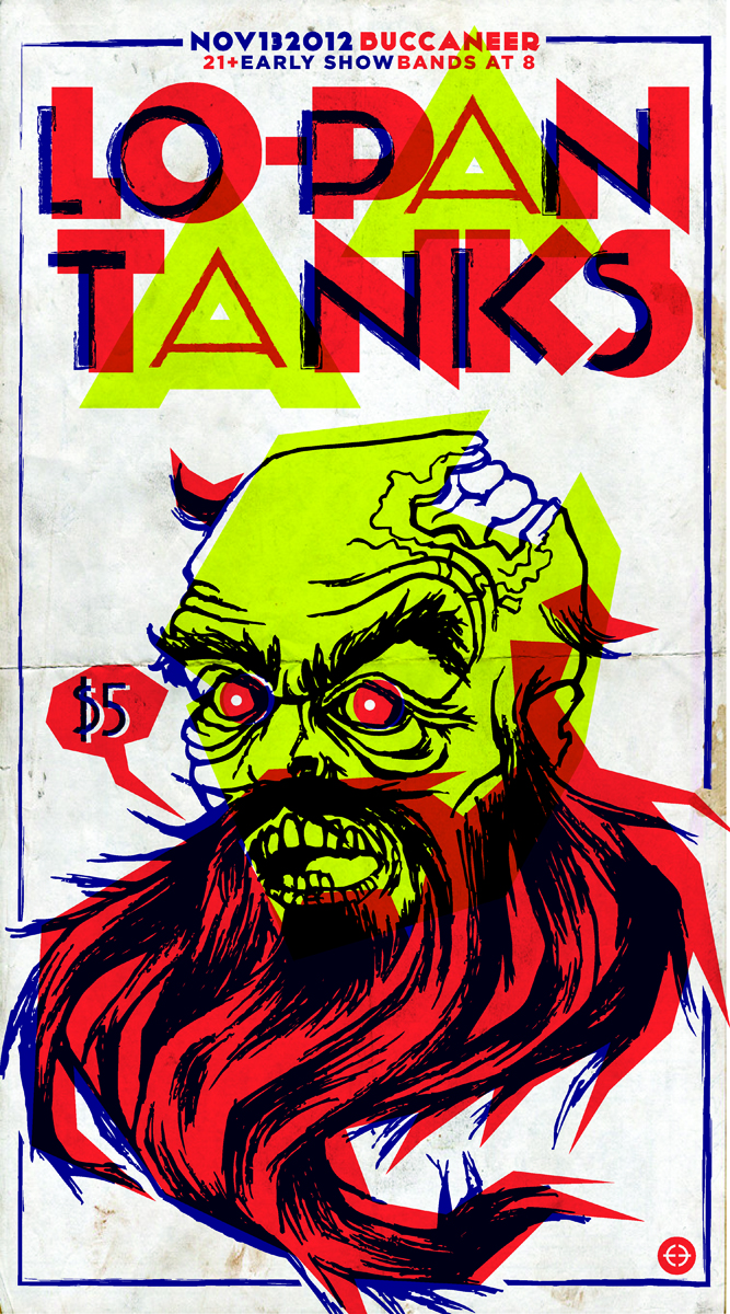 Poster for Tanks & Lo-Pan at the Buccaneer on November 13th!