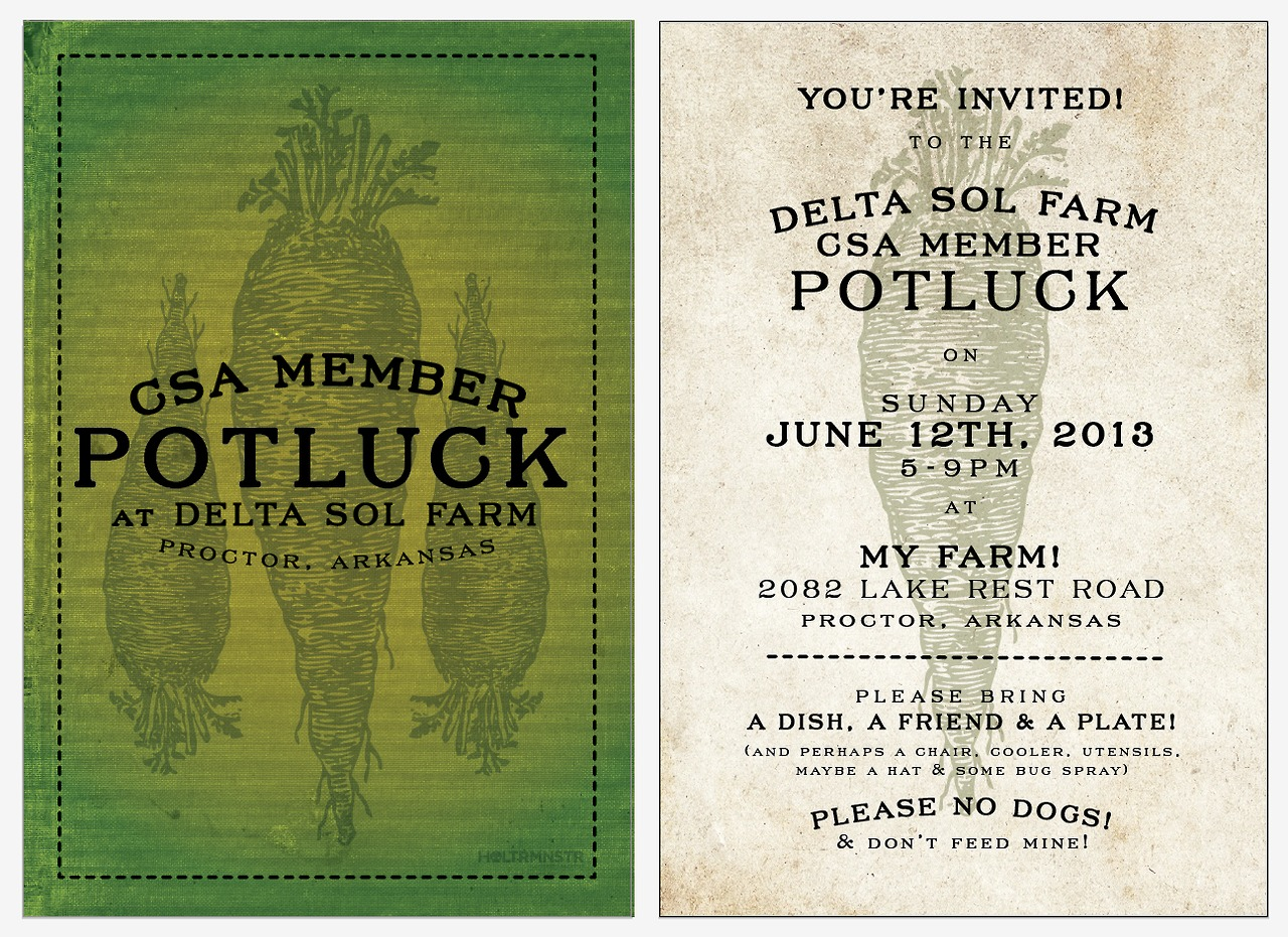 Invitations for the potluck hosted by my dear friend Brandon at Delta Sol Farm a few weeks ago!