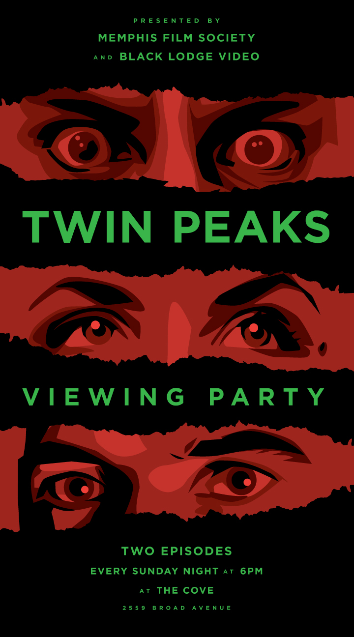 Poster for the Twin Peaks Viewing Party happening every Sunday night at the Cove, hosted by Black Lodge Video & the Memphis Film Society.