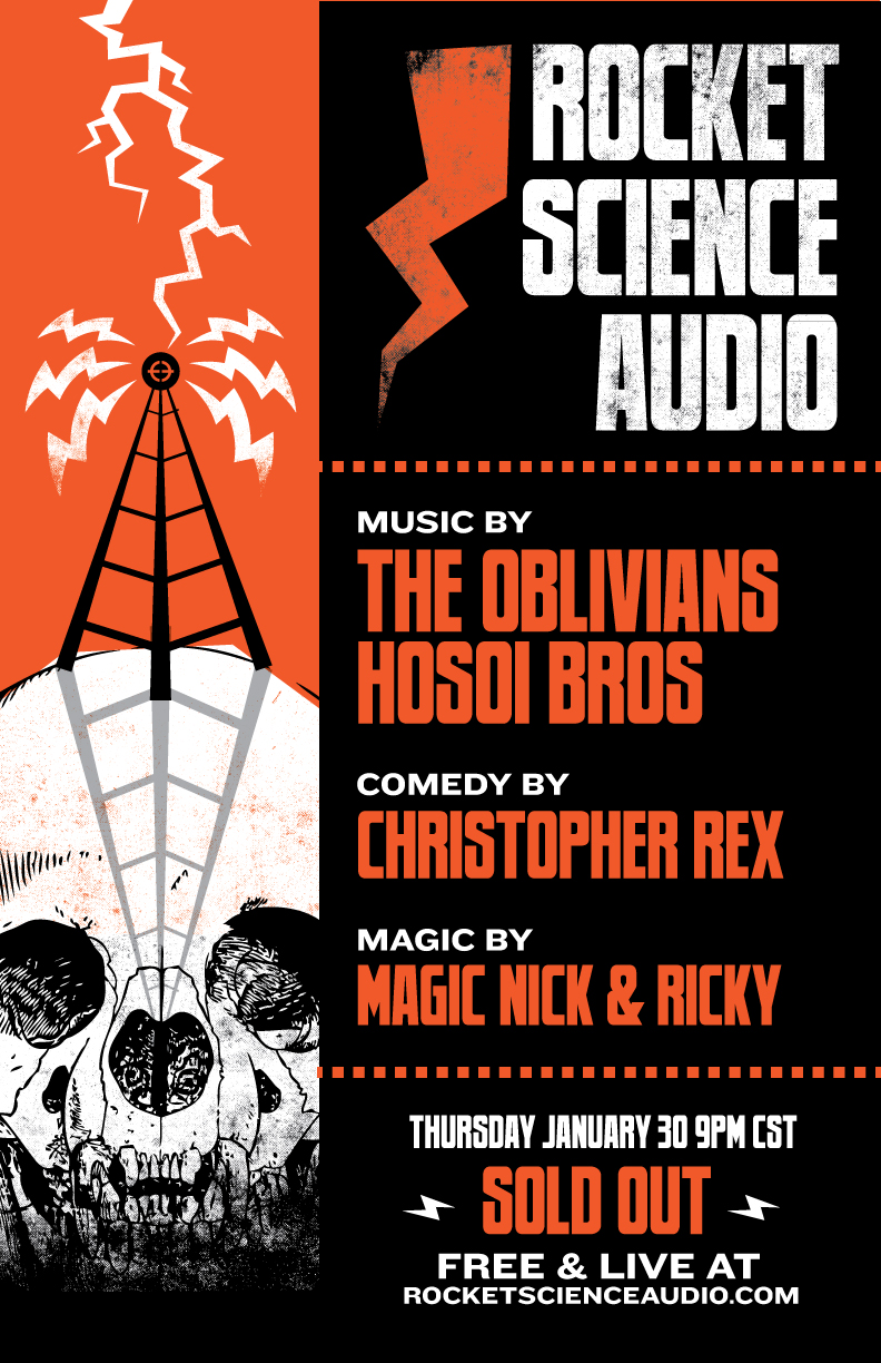 Poster for Rocket Science Audio's January episode with Hosoi Bros & the Oblivians!