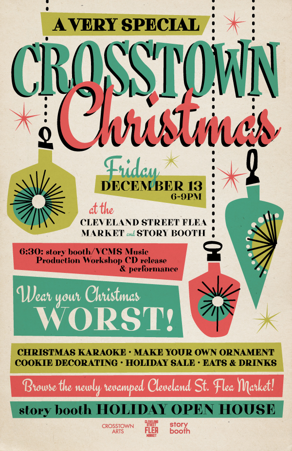 Just did this poster for the Crosstown Arts family Christmas party, hosted by the Cleveland Street Flea Market, Crosstown Arts, and Story Booth. I love all of the awesome things going on near the Sears Building!