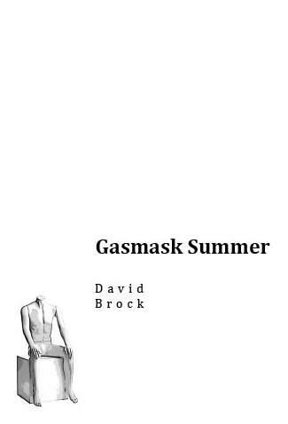 Gasmask Summer (Emergency Response Unit, 2009)