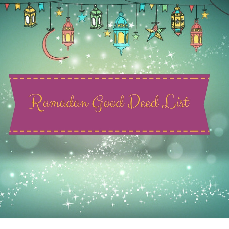 Click Image to print the Ramadan Good Deed List