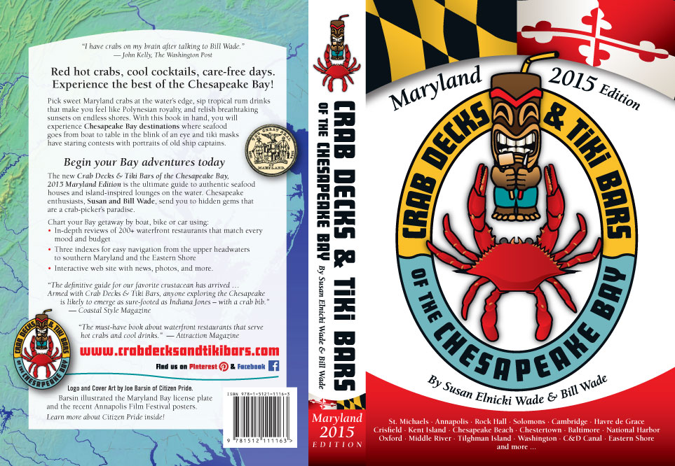 Shown here is Joe Barsin's art for the back cover, spine and front cover of the 2015 Maryland Crab Decks & Tiki Bars of the Chesapeake Bay guide book.