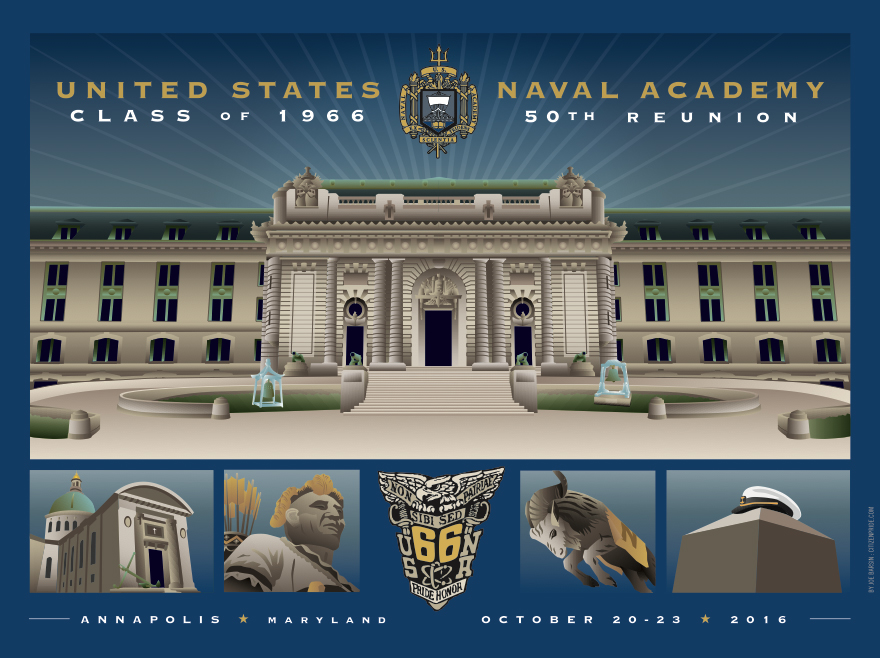 USNA CLASS OF 1966 COMMISSIONED JOE BARSIN TO ILLUSTRATE THIS PRINT FOR THEIR 50TH REUNION HOMECOMING CELEBRATION IN ANNAPOLIS, MD.
