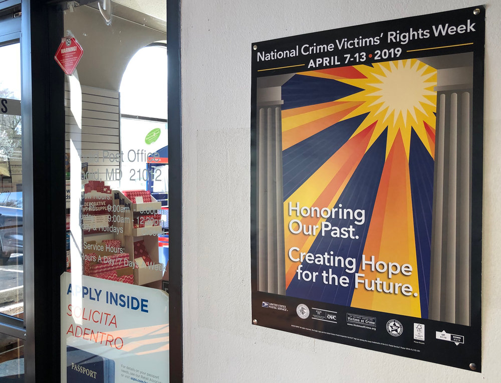 The  2019 National Crime Victims' Rights Week Poster  by  Joe Barsin  on display at your local Post Office through the month of April.