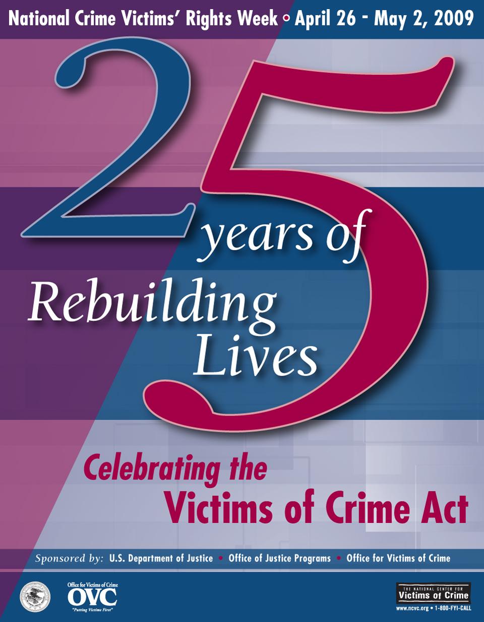 The  2009 National Crime Victims' Rights Week Poster  by  Joe Barsin