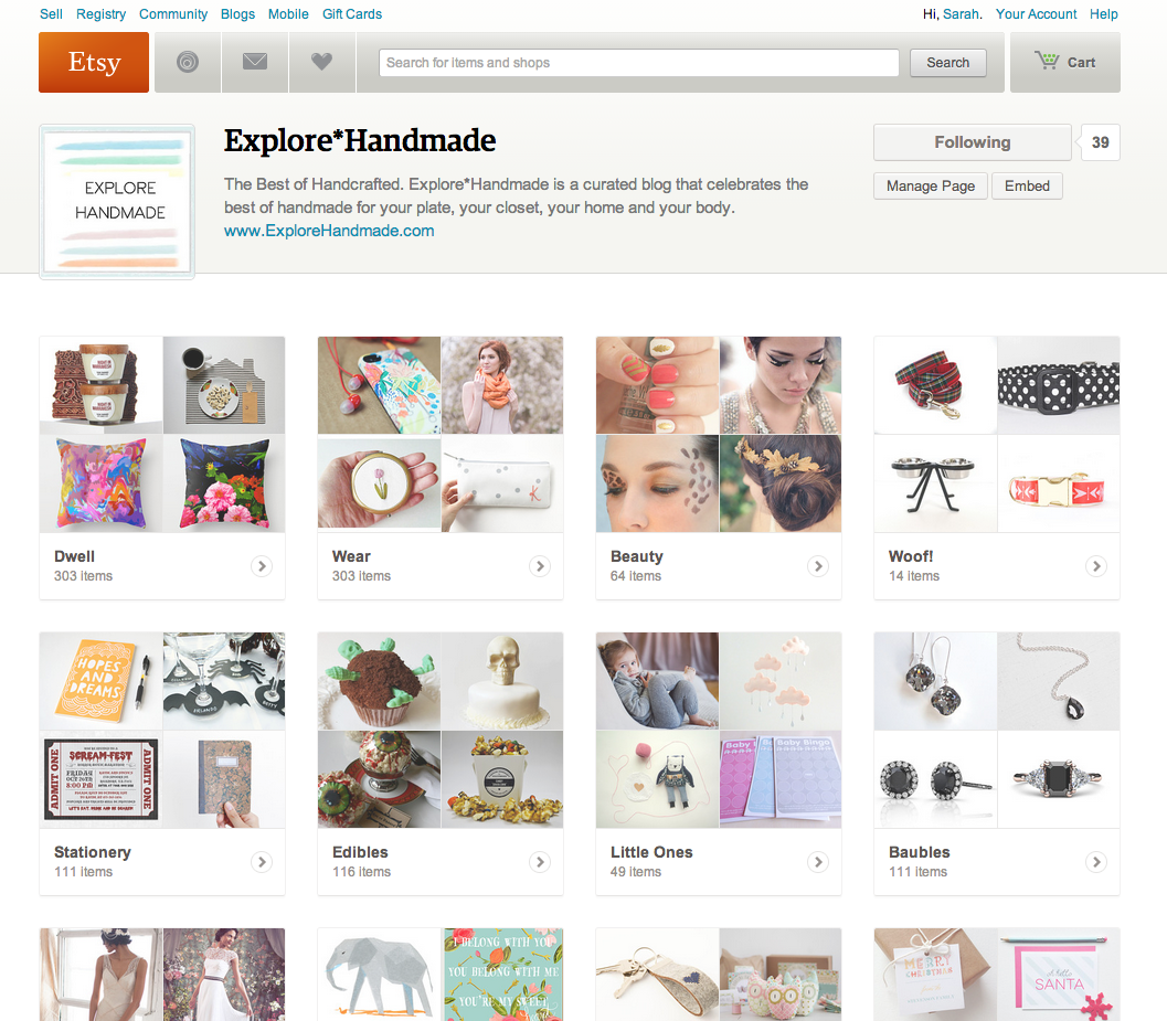 Explore*Handmade Debuts on Etsy Pages I'm so thrilled to share today that Explore*Handmade has been selected to be part of Etsy Pages. Etsy Pages allows companies, brands and bloggers to curate Pages that highlight their favorite handmade items on Etsy. Launched this fall, you can read more about Etsy Pages on Tech Crunch. The Explore*Handmade Etsy Pages already include Pages for the home, fashion, food, beauty, art and much more. Previously showcased items have been added, and all items featured on this blog will be included going forward. Even better, additional favorite items will be added regularly beyond what is showcased on this blog to give you access to even more amazing handmade goods. A link has been added to the header of this blog entitled Etsy Pages to give you easy access to the curated Pages. So what are you waiting for? Go to the Explore*Handmade Etsy Pages now and follow E*H!