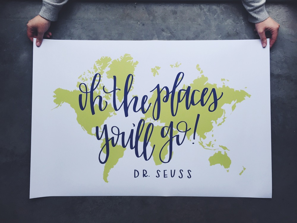 Oh The Places Youll Go Custom Hand Lettered Art Print Paige Firnberg