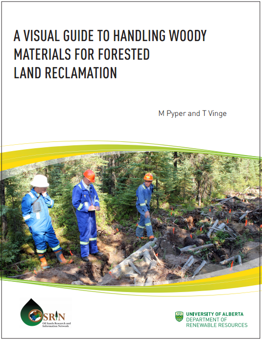A Visual Guide to Handling Woody Materials for Forested Land Reclamation