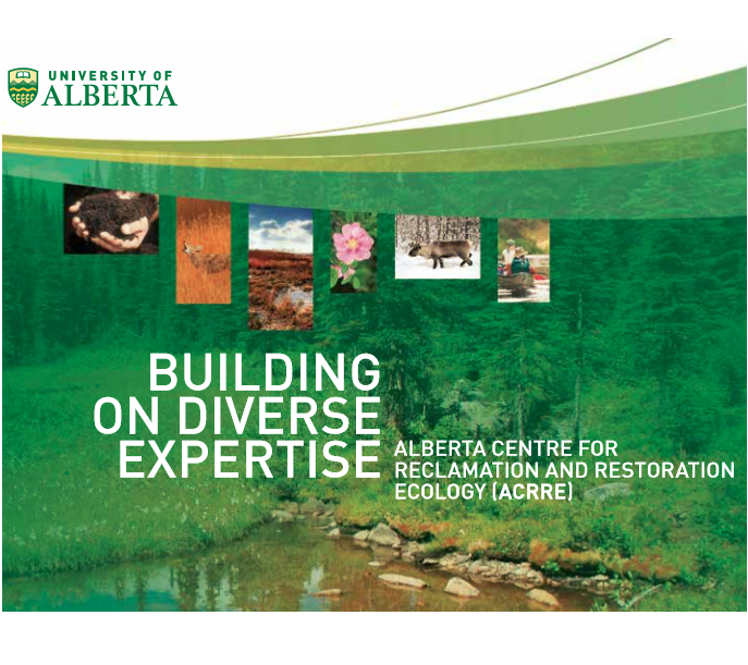 Alberta Centre for Reclamation and Restoration Ecology (ACRRE), U of A
