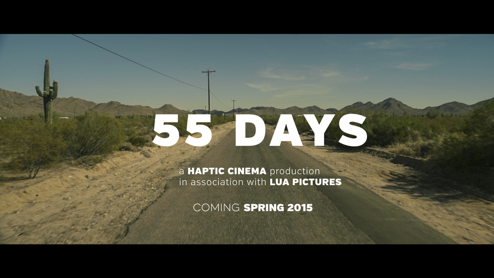COMING SOON: 55 Days: a film about letting go >> Editor