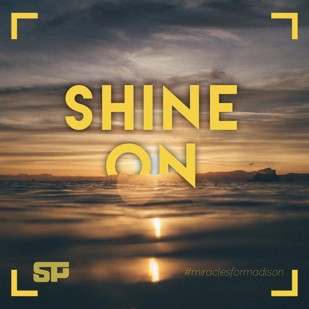 Shine On - Miracles For Madison