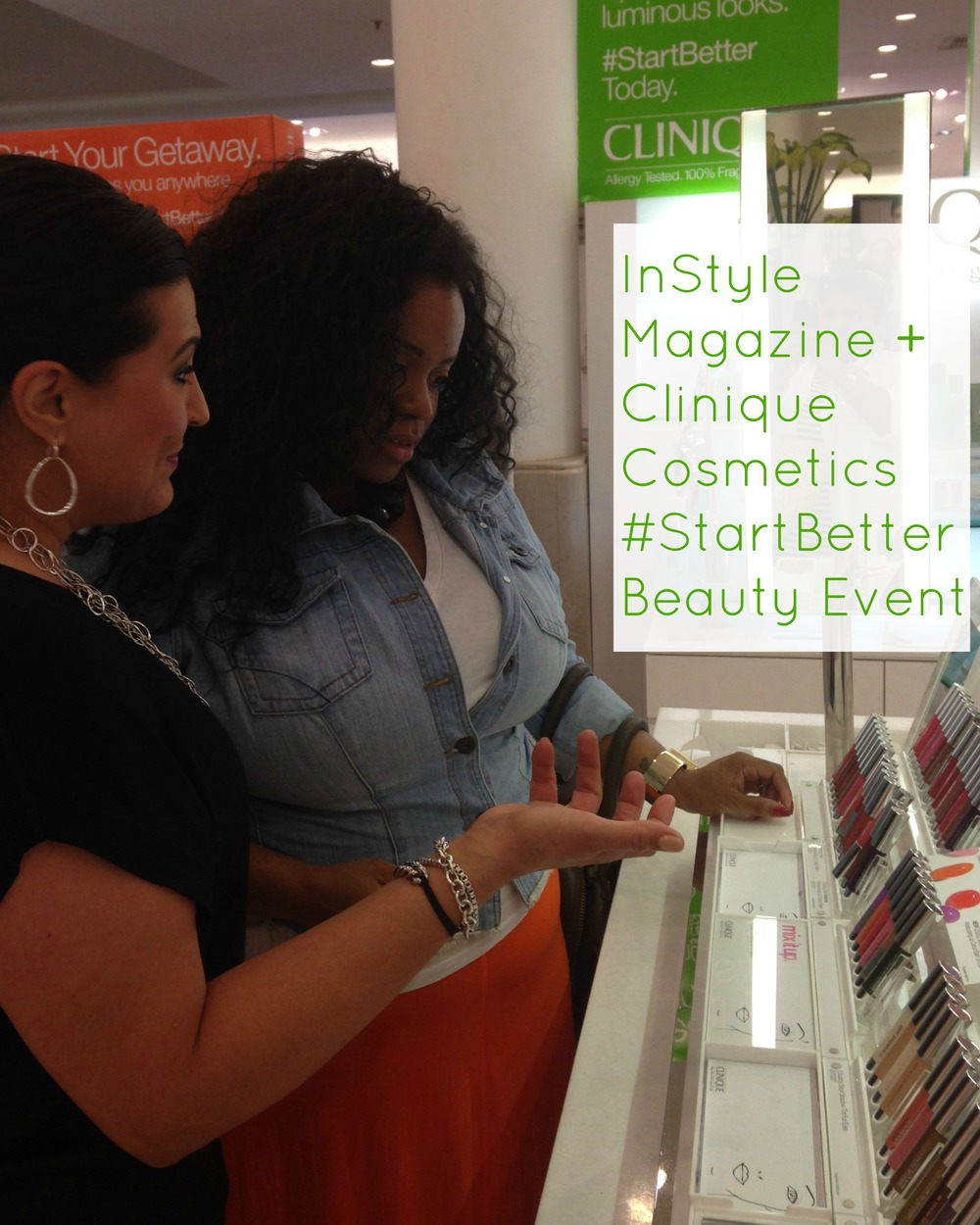 Clinique + InStyle Magazine #StartBetter Beauty Event with Tai Beauchamp