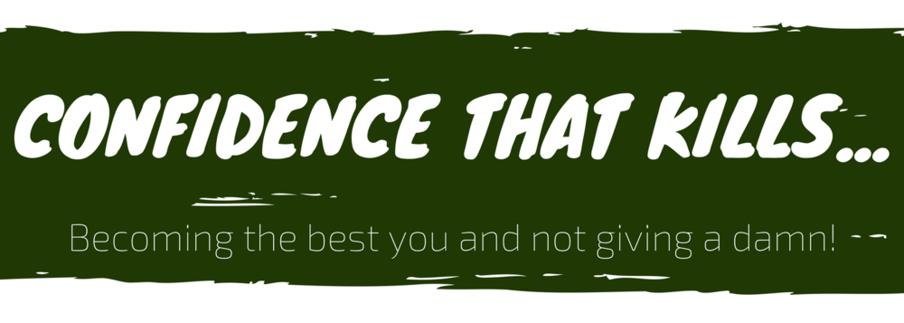 CONFIDENCE THAT KILLS (1).png