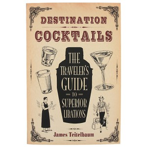 Traveler's Guide to Cocktails