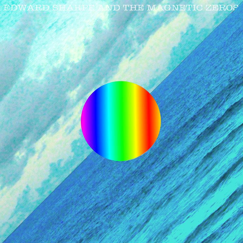 Here - 2012 Edward Sharpe and the Magnetic Zeros