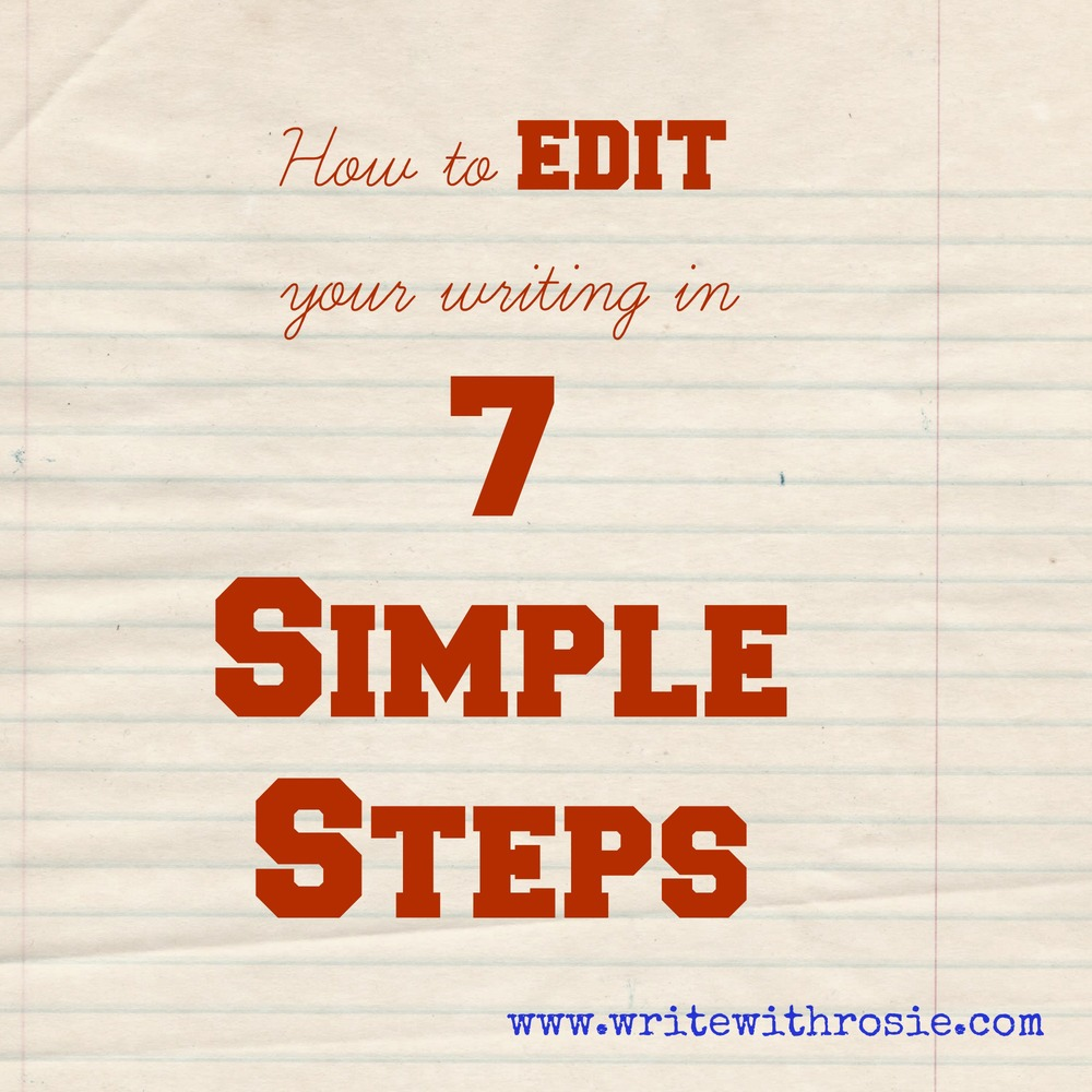 how to edit your writing in 7 simple steps