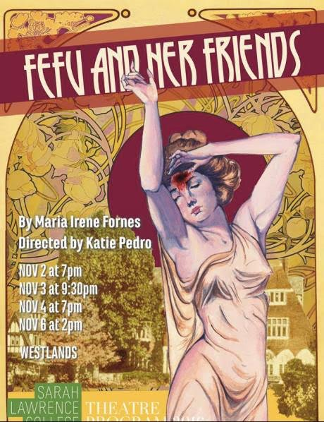 Poster for Fefu and Her Friends. Photo credit: Andrea Cantor '17
