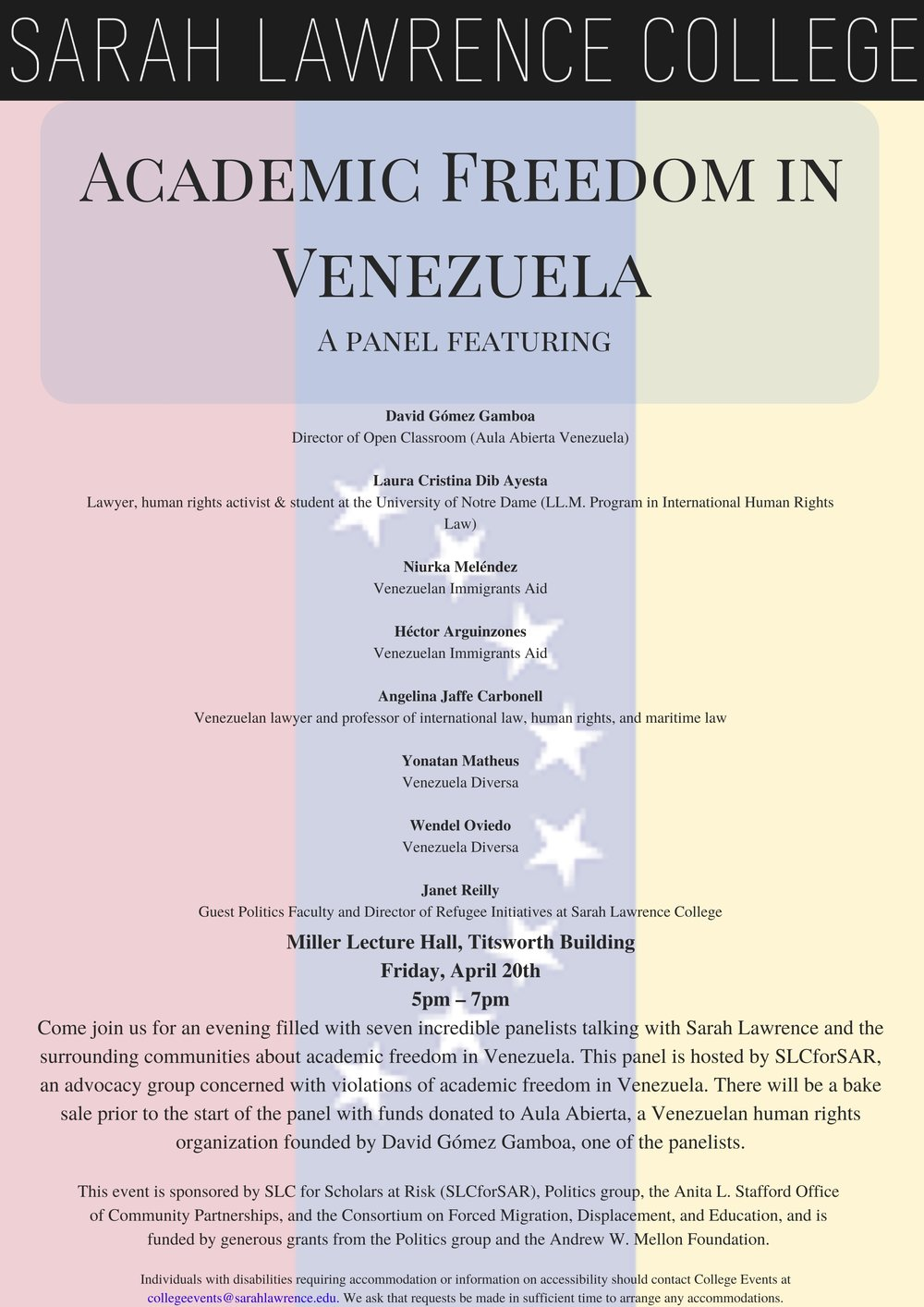 Be sure to check out the panel on Academic Freedom in Venezuela on Friday, 4/20 at 5 PM in Miller Lecture Hall. Credit: College Events