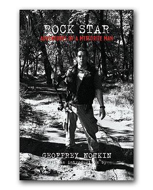 """Geoff Notkin's newest book, """"Rock Star: Adventures of a Meteorite Man"""" now on sale. Credit: meteoritehunters.tv"""