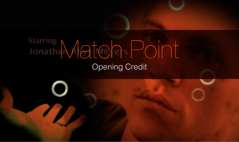 Match Point - Movie Opening Credits