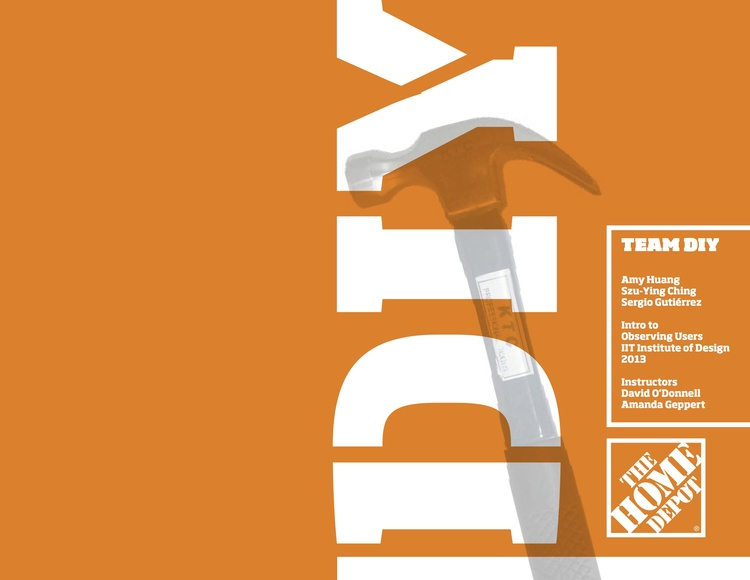 Home Depot : Design research, service design — Claire Szu Ying Ching