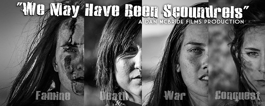 We May Have Been Scoundrels  is a short 10 minute film introducing 4 characters fighting to survive the increasingly inhuman post apocalyptic world. Each woman is loosely based on 1 of the 4 houseman of the apocalypse and must survive to restore some form of humanity in the godforsaken world.  The short film will be used to sell the feature film concept and hopefully help find investors to create this story. With 4 strong leading woman characters and compelling backstory, we're confident people will enjoy the feature length film.