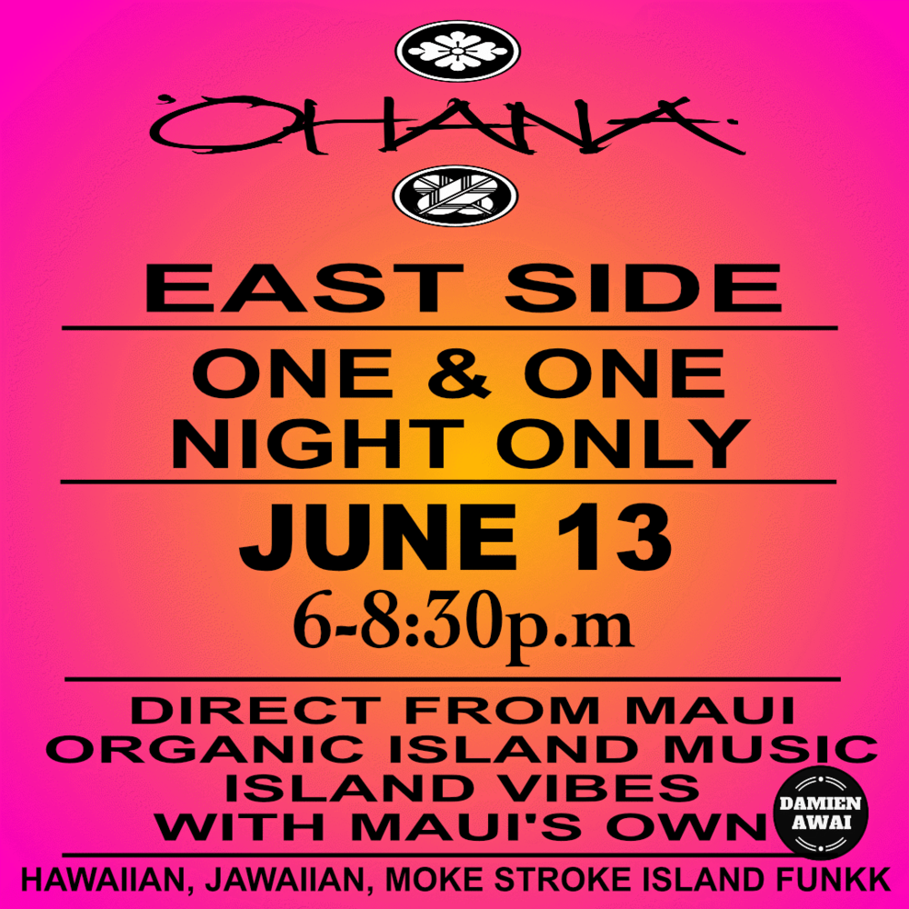 Ohana East Side one night only 1.png