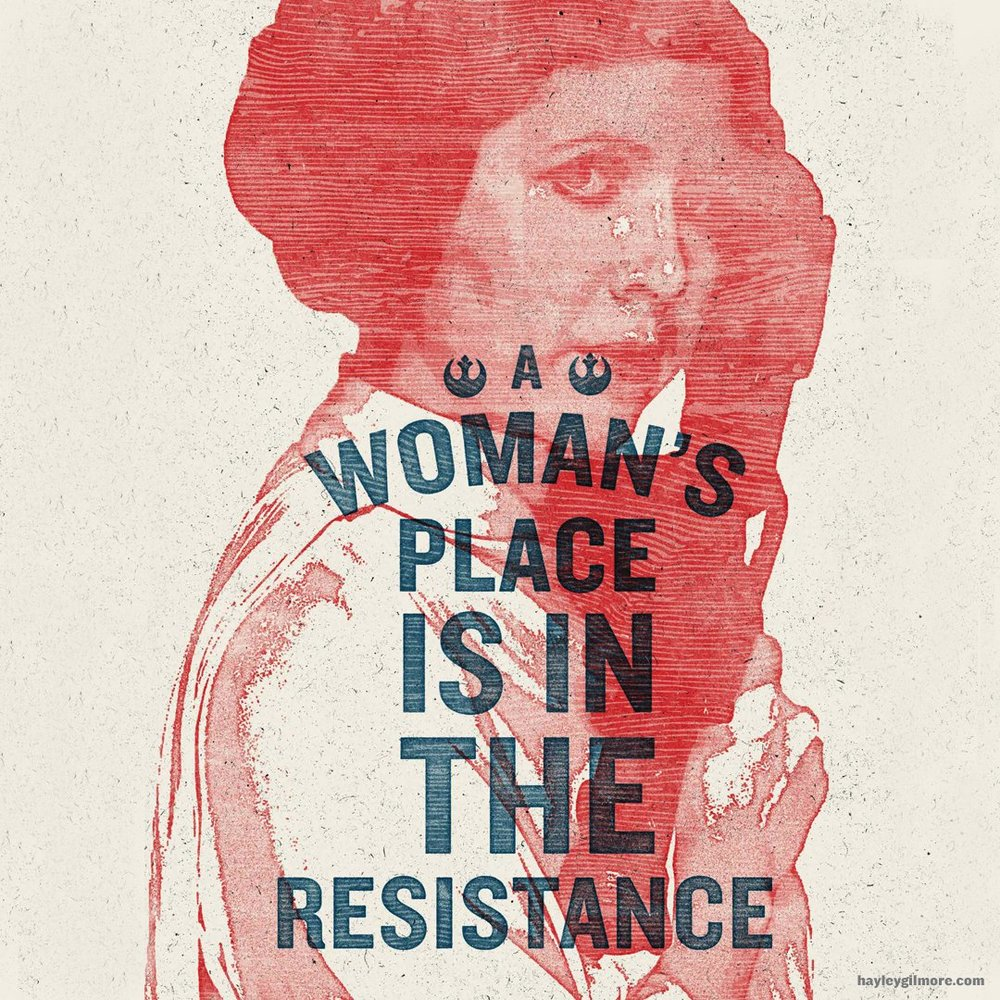 'A Woman's Place is in the Resistance' - Hayley Gilmore