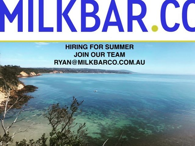 Multiple positions available for you to join out summer crew!!! If your interested and ready to work over he summer period & into 2019!! Send you resume to ryan@milkbarco.com.au