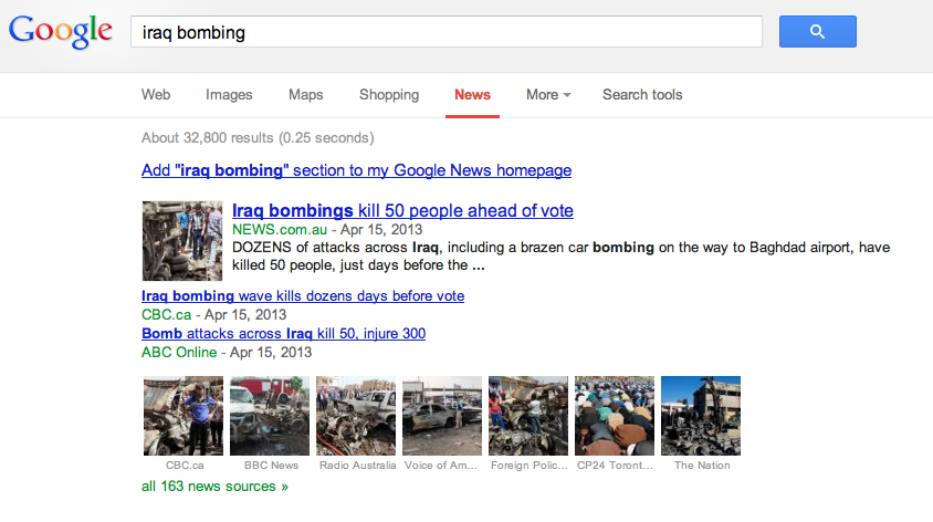 "163 news sources fom the search, ""iraq bombing,"" with 1,347,200 results  less  than the ""boston marathon"" search"