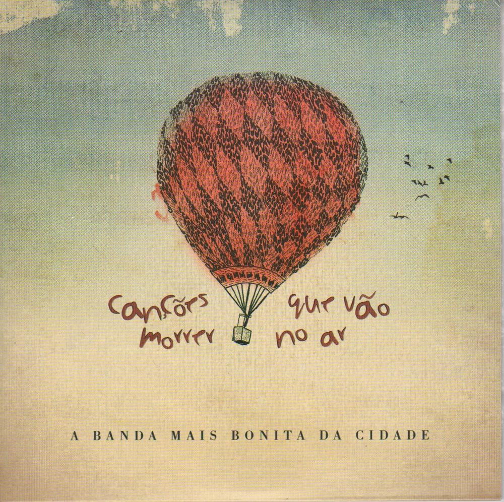 """A Banda Mais Bonita da Cidade """"Canções que vão morrer no ar"""" ( independente, 2012)"""