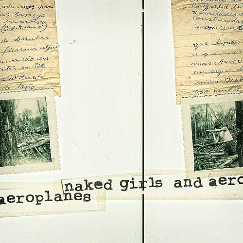 "Naked Girls and Aeroplanes ""Naked Girls and Aeroplanes"" (independente, 2012)"