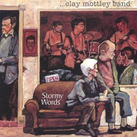 Stormy Words (1999), recorded at Wally Cleavers Studio, Fredericksburg, VA.  Cover art by W.C.Harris.  Featuring Keith McConnell, Geordie Beddoe, Elliot Currie, as well as guest musicians Jeff Covert, Larry Mason, Kent Ippolito, Peter Mealy,